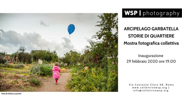 Arcipelago Garbatella: storie di quartiere. Mostra collettiva