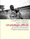 Invisibile Africa - Un privilegio difficile